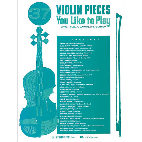 G. Schirmer 37 Violin Pieces You Like To Play with Piano Accompaniment