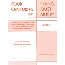 Boston Music 4 Centuries of Piano Duet Music (Book 4) Music Sales America Series Softcover