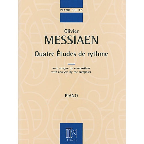 Editions Durand 4 Etudes de rythme (with analysis by the composer Piano) Editions Durand Series Softcover (Advanced)