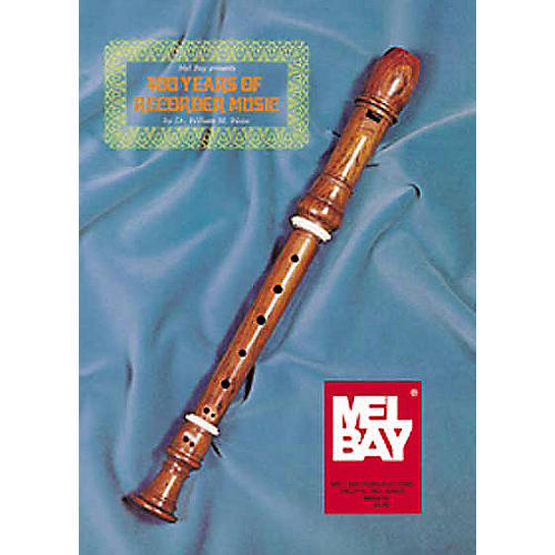 Mel Bay 400 Years of Recorder Music