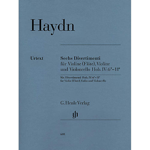 G. Henle Verlag 6 Divertimenti Hob.IV:6-11 (String Trio) Henle Music Folios Series Softcover Composed by Joseph Haydn