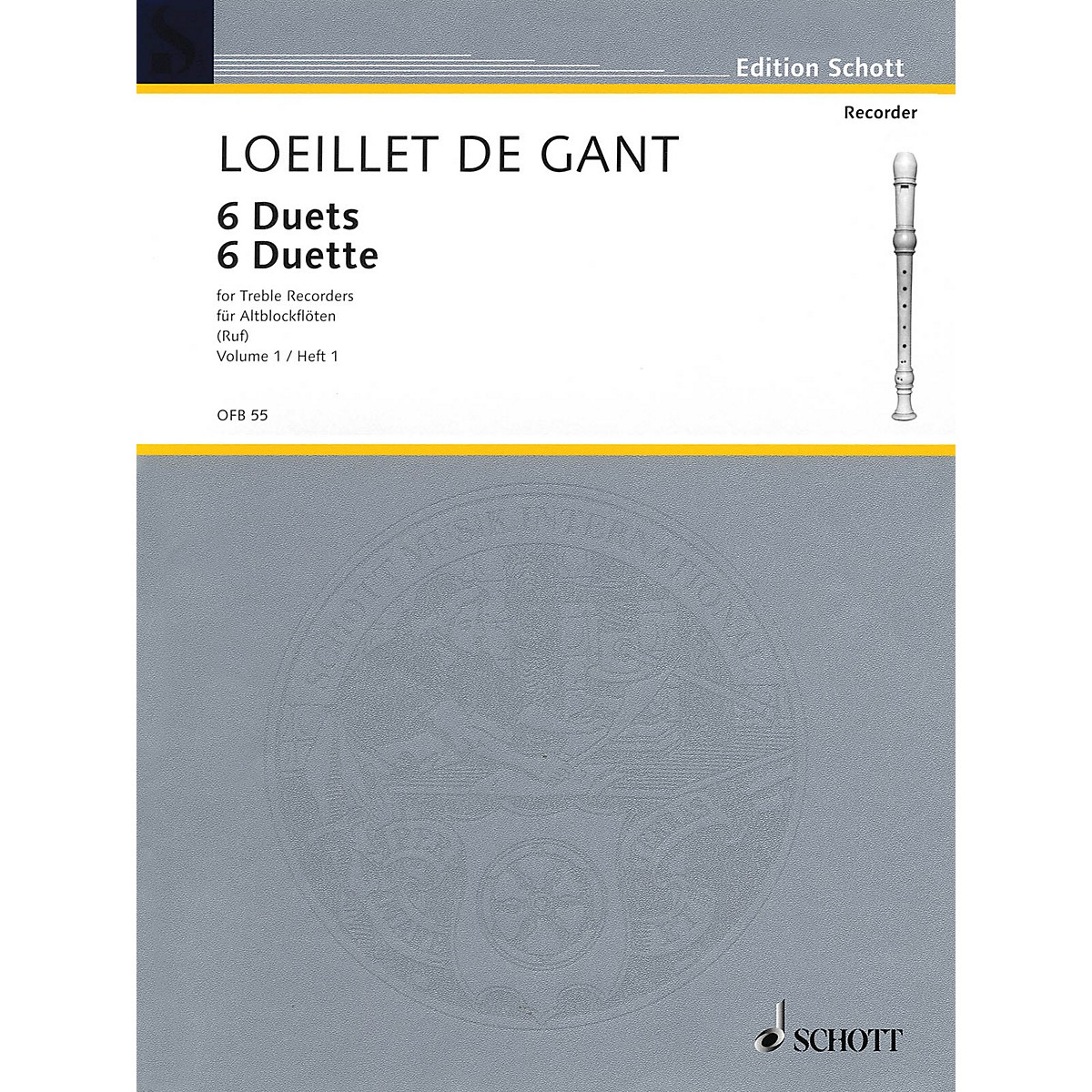 Schott 6 Duets - Volume 1 Schott Series by Jean Baptiste Loeillet