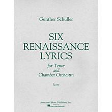 Associated 6 Renaissance Lyrics (1962) (Study Score) Misc Series Composed by Gunther Schuller