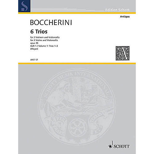 Schott Music 6 Trios Op. 35 (Set of Parts) Schott Series Composed by Luigi Boccherini Arranged by Fritz Meyer