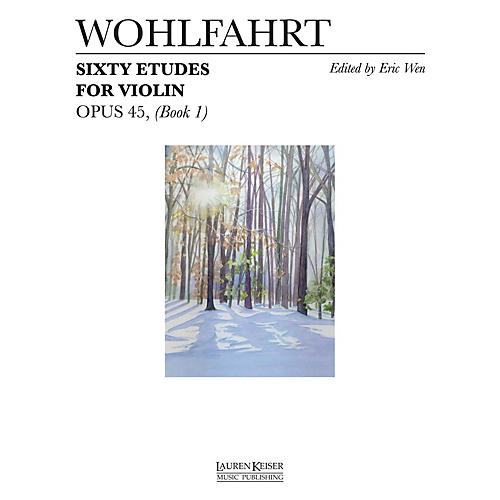 Lauren Keiser Music Publishing 60 Etudes for Violin, Op. 45 (Book 1) LKM Music Series