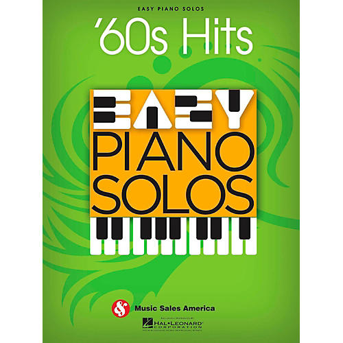 Music Sales 60s Hits - Easy Piano Solos (Sixties Hits)