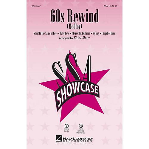 Hal Leonard 60s Rewind (Medley) (SSA) SSA arranged by Kirby Shaw