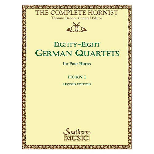 Southern 88 German Quartets (Horn Quartet - Horn 1) Southern Music Series Arranged by Thomas Bacon