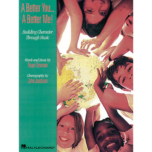 Hal Leonard A Better You...A Better Me! - Building Character Through Music (Musical) Singer 5 Pak by Roger Emerson