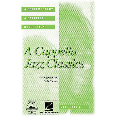 Hal Leonard A Cappella Jazz Classics SATB DV A Cappella arranged by Deke Sharon