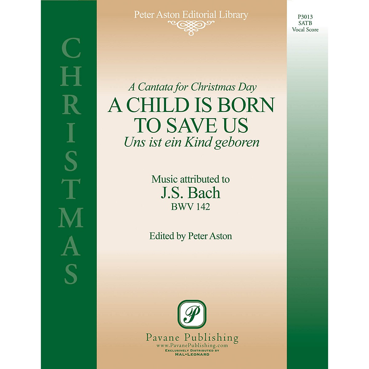 Pavane A Child Is Born to Save Us (Uns Ist Ein Kind Geboren) SATB composed by Johann Sebastian Bach