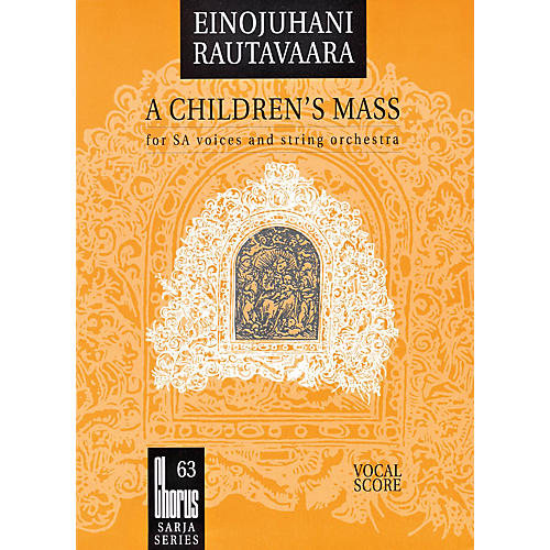 Boosey and Hawkes A Children's Mass (Lapsimessu) (SSAA and String Orchestra) Vocal Score Composed by Einojuhani Rautavaara