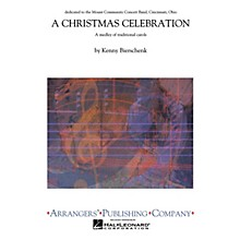Arrangers A Christmas Celebration Concert Band Level 3 Arranged by Kenny Bierschenk