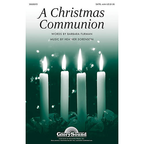 Shawnee Press A Christmas Communion SATB, VIOLIN composed by Heather Sorenson