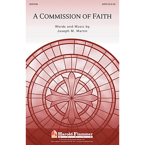 Shawnee Press A Commission of Faith SATB composed by Joseph M. Martin