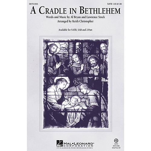 Hal Leonard A Cradle in Bethlehem CHOIRTRAX CD Arranged by Keith Christopher