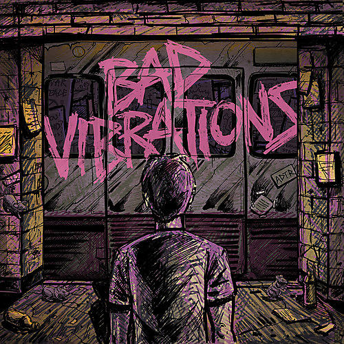 Alliance A Day to Remember - Bad Vibrations