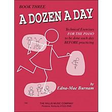 Willis Music A Dozen A Day Book 3 Technical Exercises for Piano
