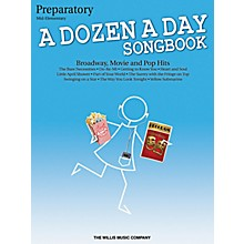 Willis Music A Dozen A Day Songbook - Preparatory Book Mid-Elementary Level for Piano