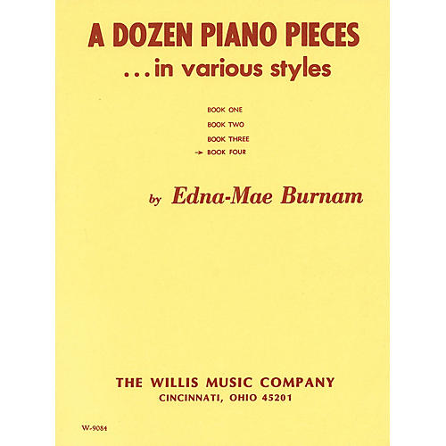 Willis Music A Dozen Piano Pieces Willis Series by Edna Mae Burnam (Level Mid to Late Inter)