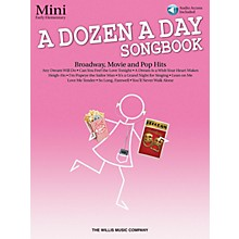 Willis Music A Dozen a Day Songbook - Mini (Early Elem Level) Willis Series Book with CD by Various (Level Early Elem)