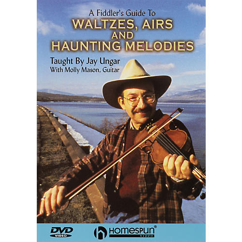 Homespun A Fiddler's Guide to Waltzes, Airs and Haunting Melodies DVD/Instructional/Folk Instrmt DVD by Jay Ungar
