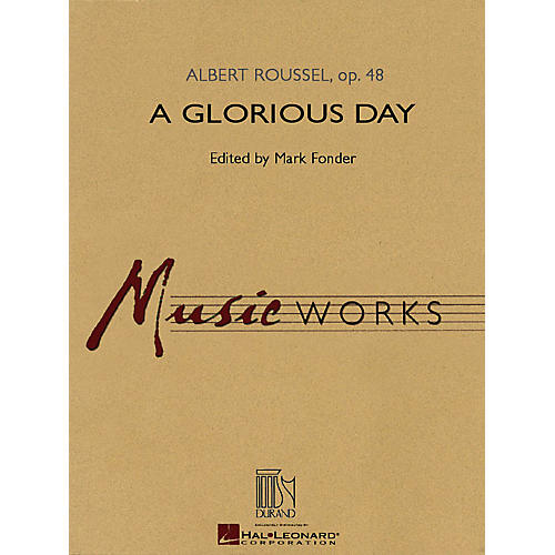 Hal Leonard A Glorious Day Concert Band Level 4-5 Arranged by Mark Fonder
