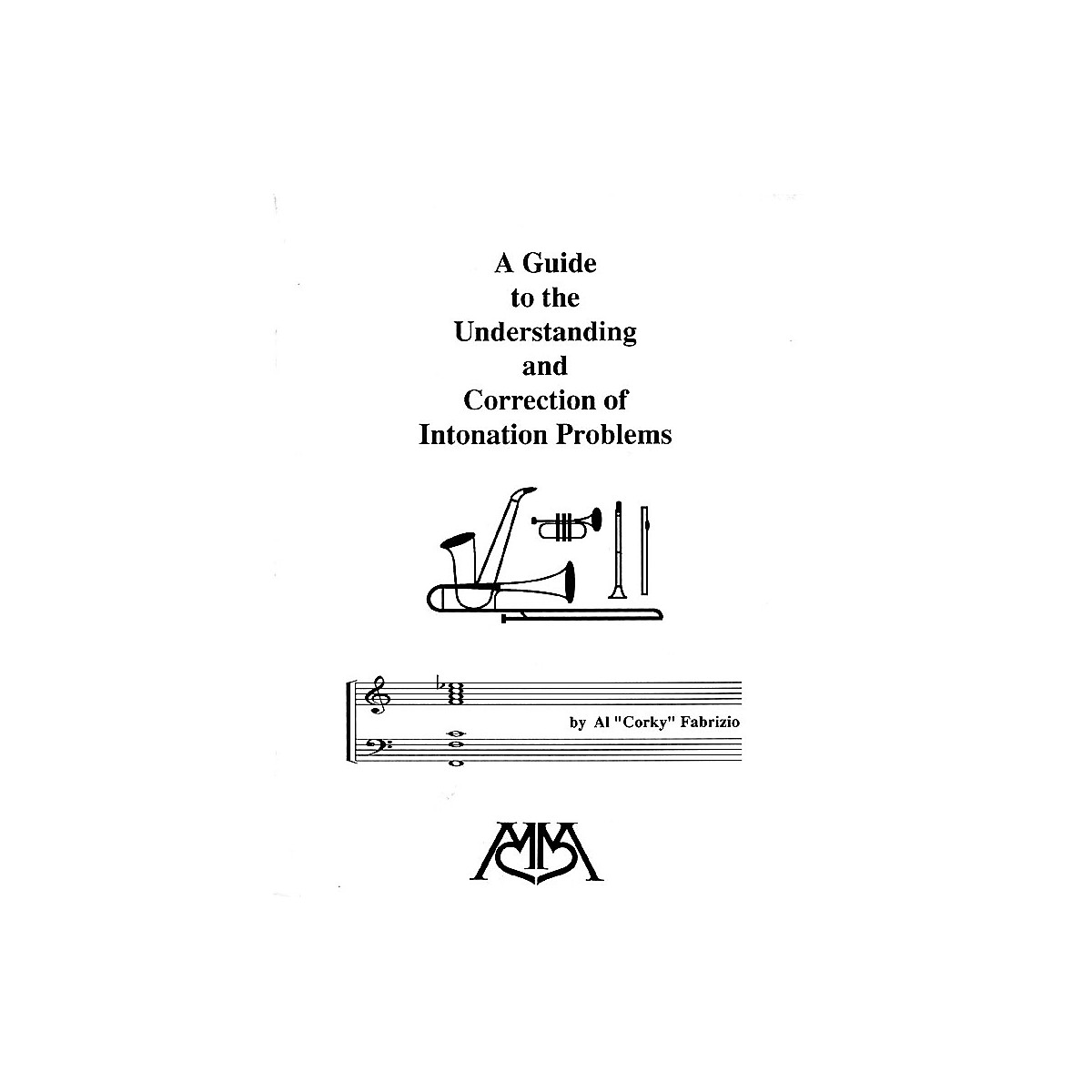 Meredith Music A Guide to Understanding and Correction of Intonation Problems Concert Band by Al
