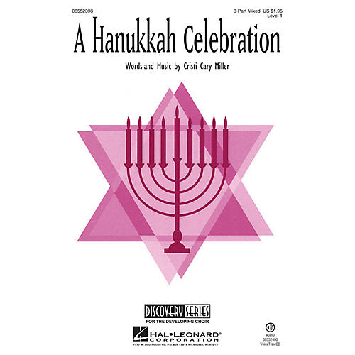Hal Leonard A Hanukkah Celebration (Discovery Level 1) 3-Part Mixed composed by Cristi Cary Miller