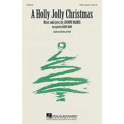 Hal Leonard A Holly Jolly Christmas TTBB A Cappella arranged by Kirby Shaw