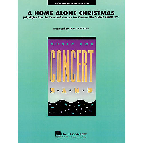 Hal Leonard A Home Alone Christmas (from HOME ALONE) Concert Band Level 4 Arranged by Paul Lavender