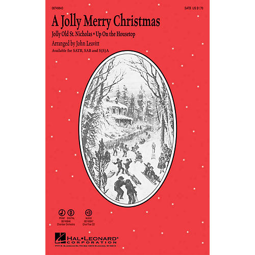 Hal Leonard A Jolly Merry Christmas SATB arranged by John Leavitt