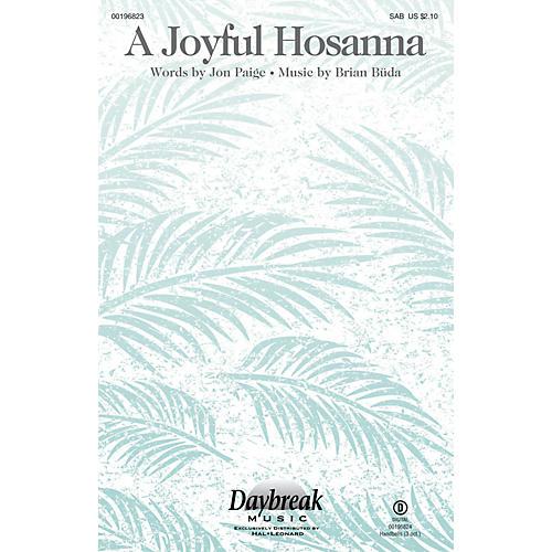 Daybreak Music A Joyful Hosanna SAB composed by Brian Büda