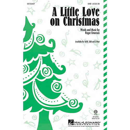 Hal Leonard A Little Love on Christmas SAB composed by Roger Emerson