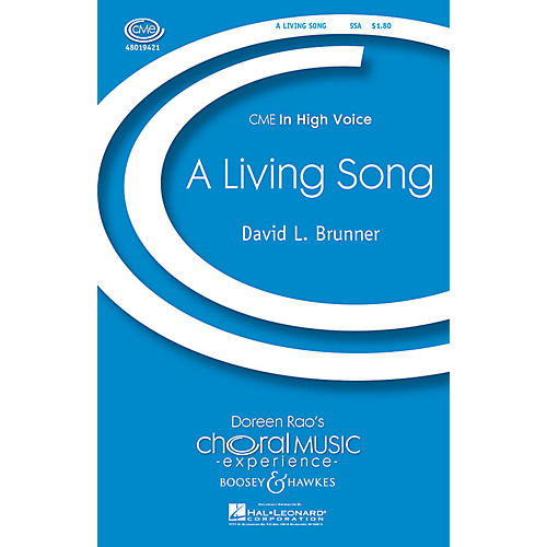 Boosey and Hawkes A Living Song (CME In High Voice) SSA composed by David Brunner