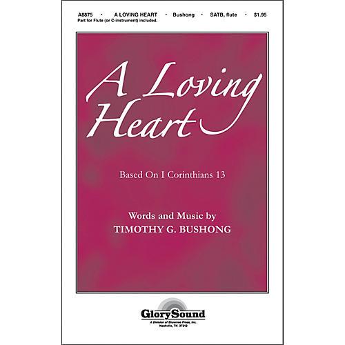 Hal Leonard A Loving Heart SATB