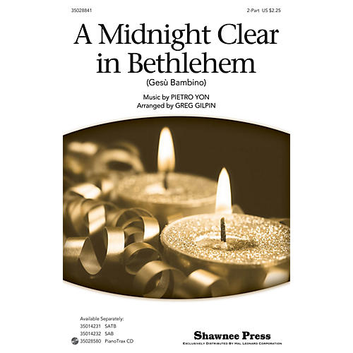 Shawnee Press A Midnight Clear in Bethlehem 2-Part arranged by Greg Gilpin