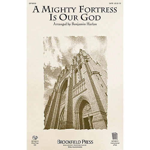 Brookfield A Mighty Fortress Is Our God SATB arranged by Benjamin Harlan