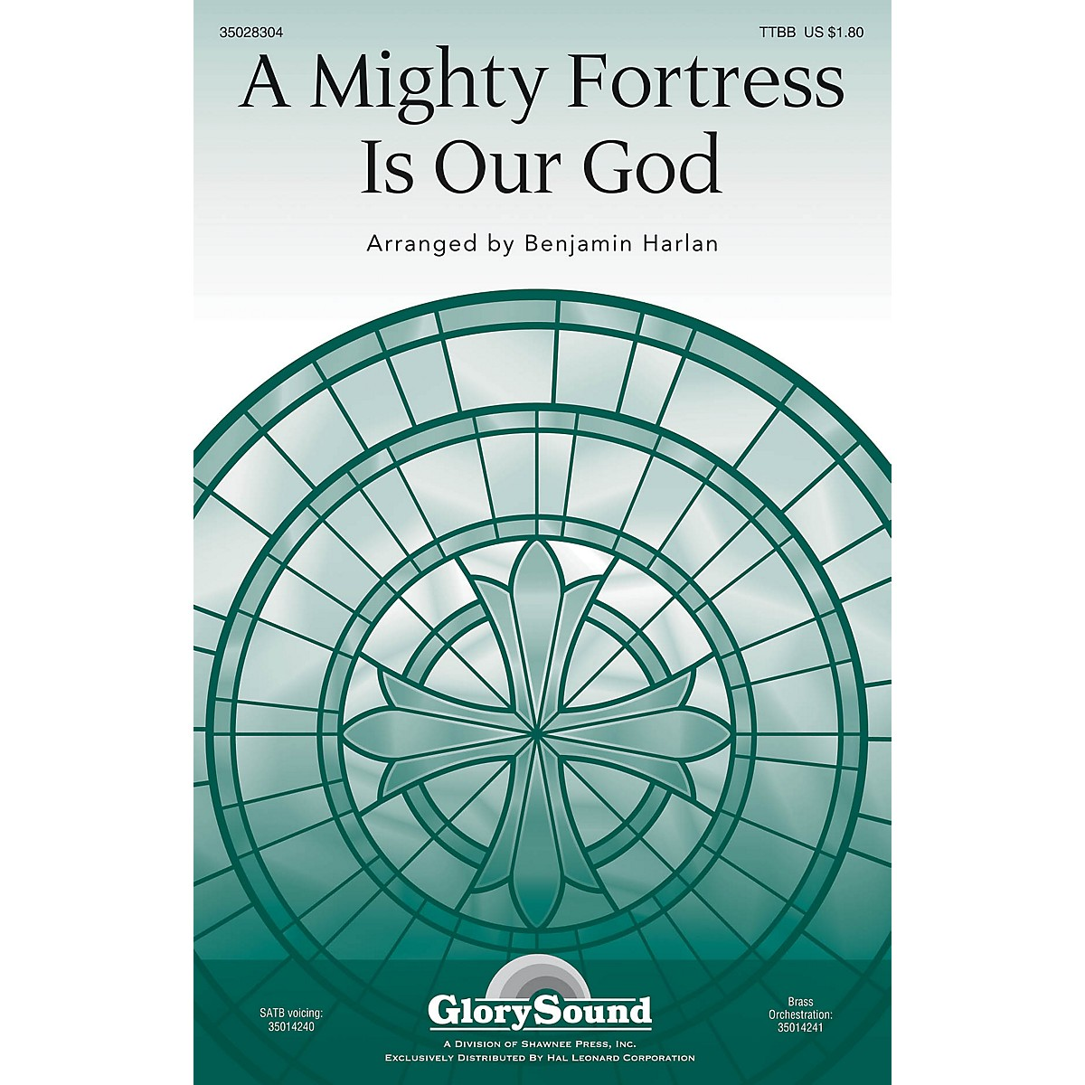 Shawnee Press A Mighty Fortress Is Our God TTBB arranged by Benjamin Harlan