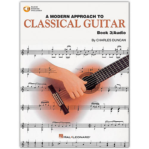 Hal Leonard A Modern Approach to Classical Guitar 3 (Book/Online Audio)