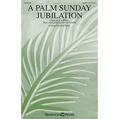 Shawnee Press A Palm Sunday Jubilation SATB/FINGER CYMBALS arranged by Jon Paige
