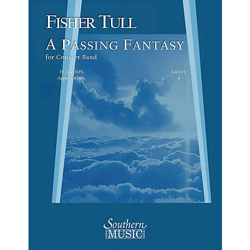 Southern A Passing Fantasy (Band/Concert Band Music) Concert Band Level 4 Composed by Fisher Tull