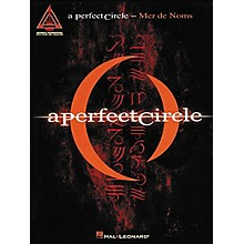 Hal Leonard A Perfect Circle Mer De Noms Guitar Tab Songbook
