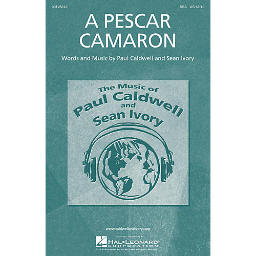 Caldwell/Ivory A Pescar Camaron SSA composed by Paul Caldwell