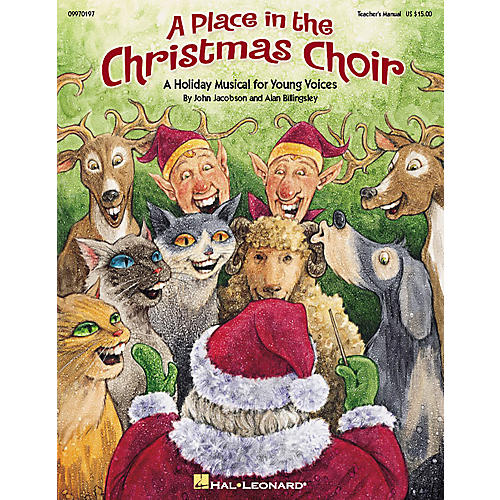 Hal Leonard A Place in the Christmas Choir (Musical) ShowTrax CD Composed by John Jacobson