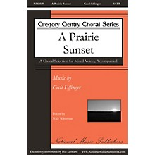 National Music Publishers A Prairie Sunset SATB composed by Cecil Effinger