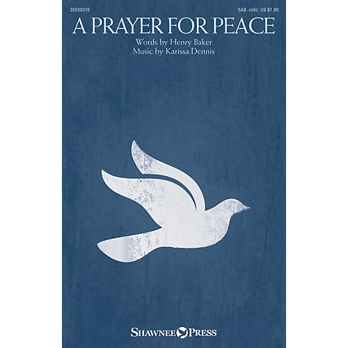 Shawnee Press A Prayer for Peace SAB W/ CELLO composed by Karissa Dennis