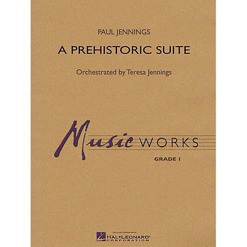 Hal Leonard A Prehistoric Suite Concert Band Level 1.5 Composed by Paul Jennings