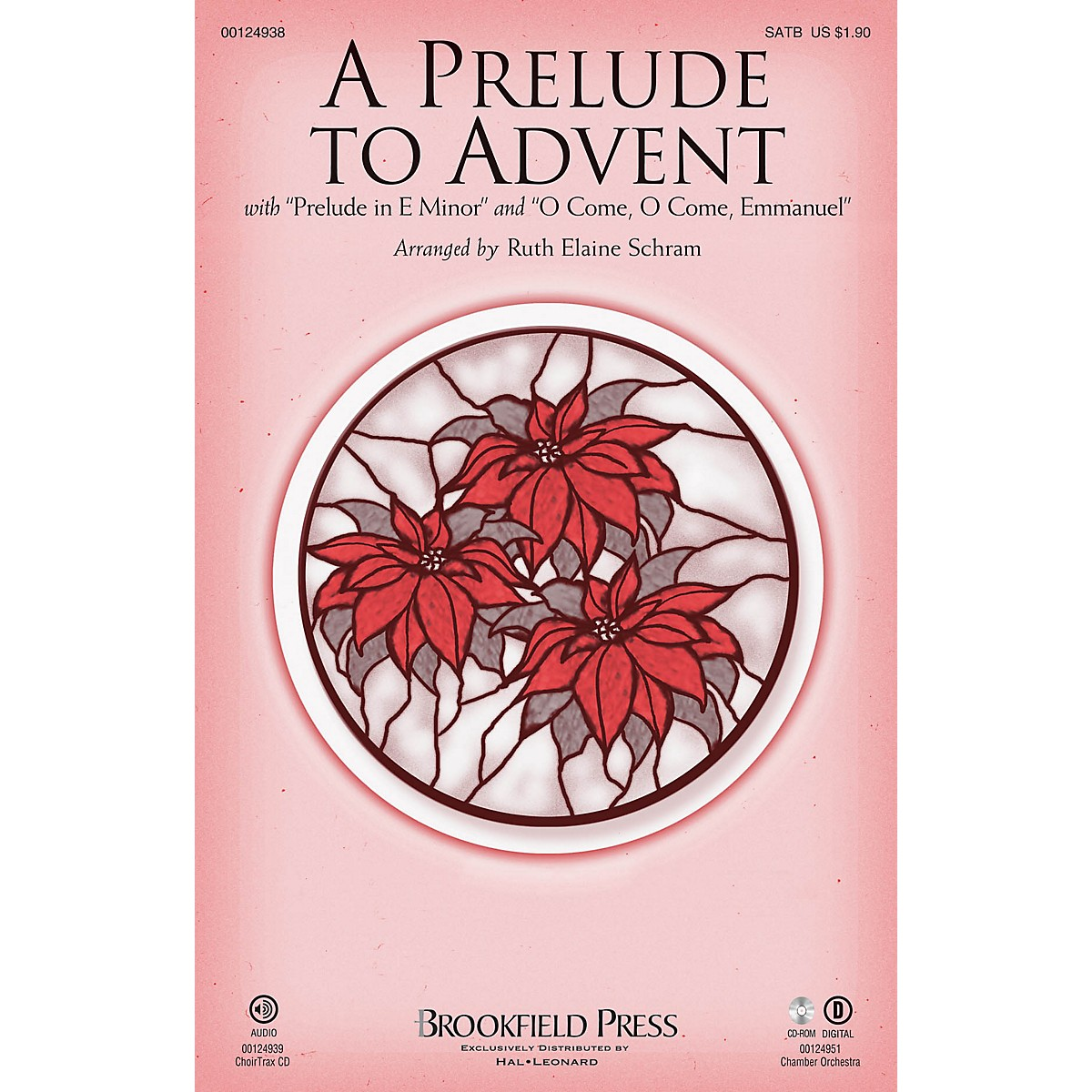 Brookfield A Prelude to Advent (with Prelude in E Minor and O Come, O Come Emmanuel) SATB by Ruth Elaine Schram