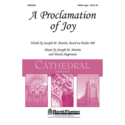 Shawnee Press A Proclamation of Joy (Shawnee Press Cathedral Series) SATB, Organ composed by Joseph M. Martin
